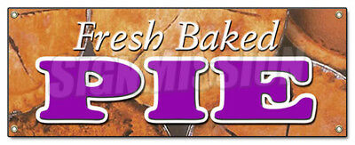 FRESH BAKED PIE BANNER SIGN pies bakery slice fruit warm baker warm dessert
