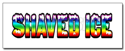 """48"""" SHAVED ICE 1 DECAL sticker hawaiian cart stand fair cold sign signage"""