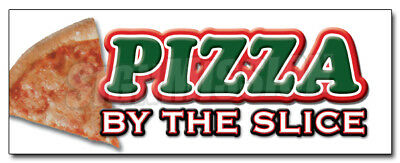 """24"""" PIZZA by the SLICE DECAL sticker shop supplies stand equipment promotion"""