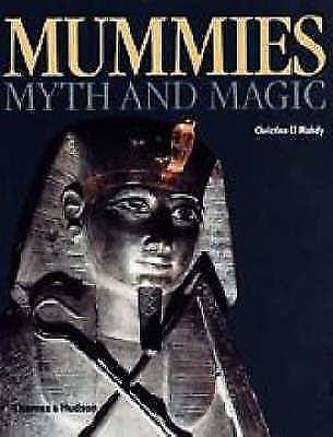 Mummies, Myth And Magic In Ancient Egypt.