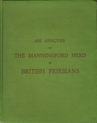 AN ANALYSIS 0F MANNINGFORD HERD OF BRITISH FRIESIANS - Geo M. Odlum (1945)