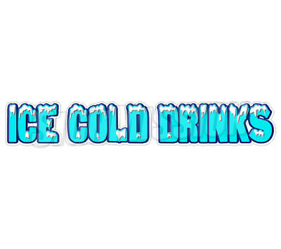 ICE COLD DRINKS Concession Decal drink beer water sign signs cart trailer stand