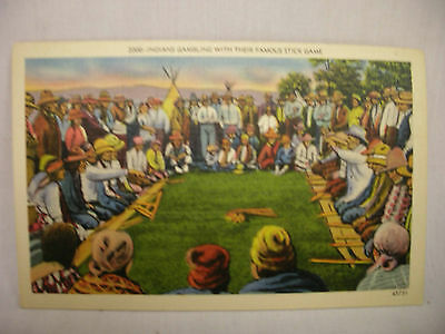 VINTAGE LINEN POSTCARD INDIANS GAMBLING WITH THEIR FAMOUS STICK GAME UNUSED