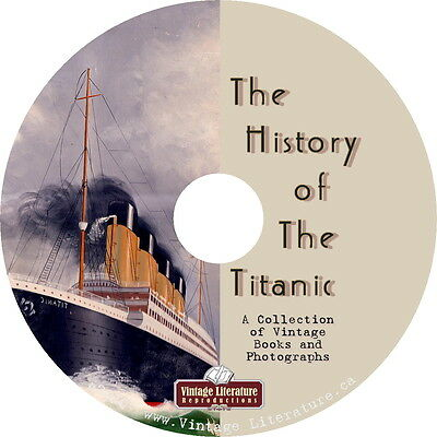 History of The Titanic & Other Ship Disasters {232 Vintage Books & Photos} on CD