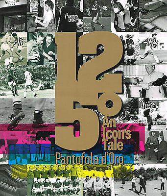 125 AN ICON'S TALE: PANTOFOLA D'ORO Booklet: JOHN CHARLES; ROBERTO MANCINI @NEW@