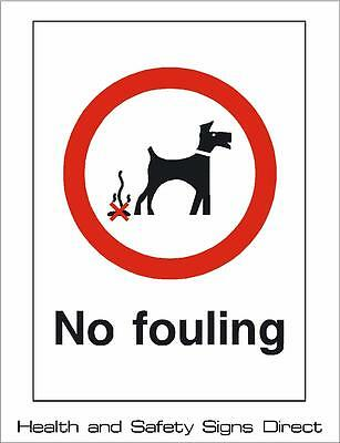 NO FOULING DOGS WARNING PLASTIC RIGID SIGN 150 x 210mm *CHEAP*