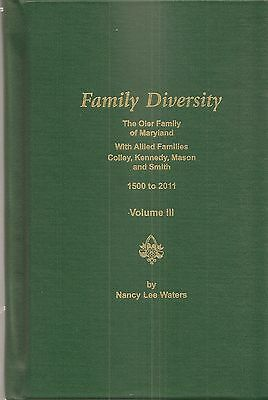 Family Diversity, The Oler Family of Maryland with Allied Families Colley, Kenne