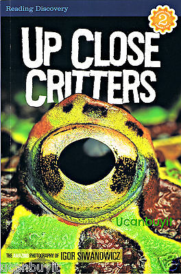 Reading Discovery UP CLOSE CRITTERS Reading Level 2 Book Grades 1-3 Ages 6-9