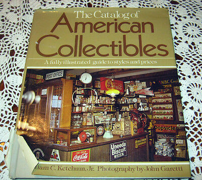 The Catalog of American Collectibles by William C. Ketchum (1979, Hardcover)