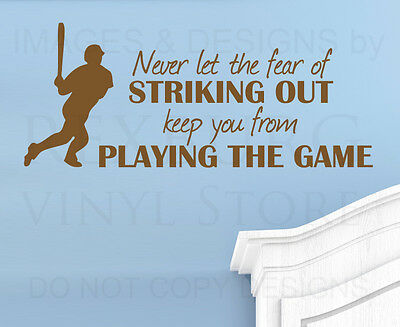 Wall Quote Decal Sticker Vinyl Never Let the Fear of Striking Out Baseball S10