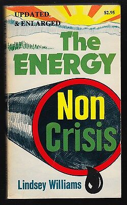 THE ENERGY NON-CRISIS (1981) Lindsey Williams, Gull Island Oil Pool, Prudhoe Bay