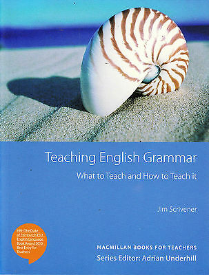 Macmillan TEACHING ENGLISH GRAMMAR: WHAT TO TEACH & HOW TO | J Scrivener @NEW@