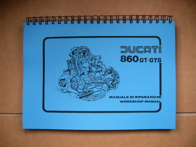 Ducati 860Gt,860Gts Factory Workshop Manual For 1975 To 1977 Models