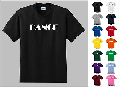 Dance Performing Arts Music Passion Genres Styles Life Hollywood Funny T-shirt