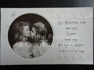 c1910 RP Embossed, Children Kissing 'All Greeting kind and true. A Little Kiss'