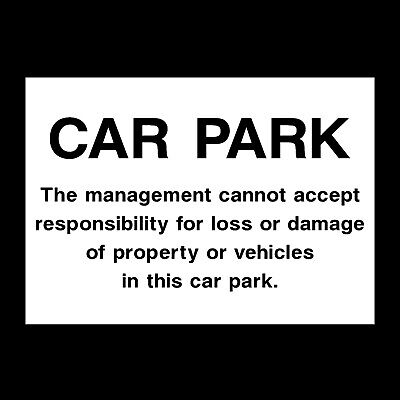 Car Park Used at your Own Risk Plastic Sign OR Sticker - A6 A5 A4 (HS10)