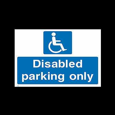 Disabled Parking Only Signs & Stickers All Sizes! All Materials! Free P+P (Hs11)