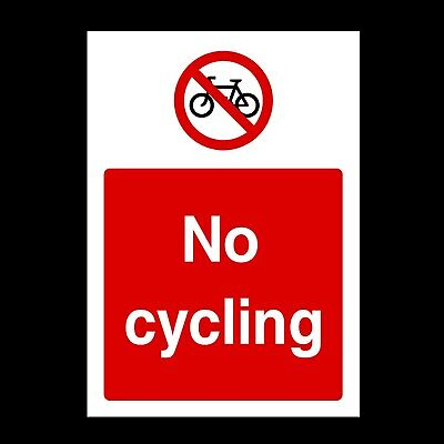No Cycling Signs & Stickers All Sizes! All Materials Free P+P (Pg38)
