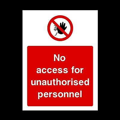 No Unauthorised Signs & Stickers All Sizes! All Materials Free P+P (Par27)