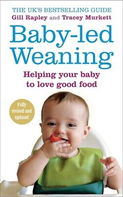 Baby-led Weaning by Gill Rapley & Tracey Murkett  NEW
