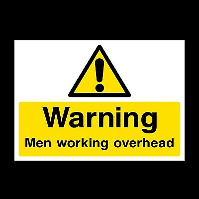 Men Working Overhead Signs & Stickers Large Sizes! Thick Materials! (Css21)