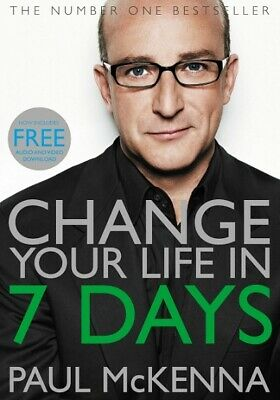Change Your Life In 7 Days by Paul McKenna  NEW