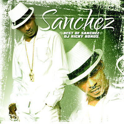 Reggae Sanchez The Best Of Mix Cd