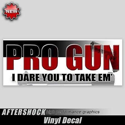 Gun support sticker i dare you sticker nra pistol pro gun supporter decal
