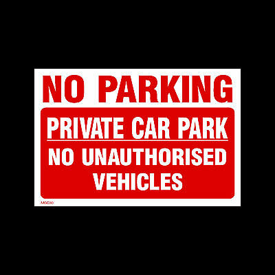 No Parking Private Car Park Signs & Stickers All Sizes! All Materials! (Misc30)
