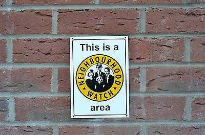This Is A Neighbourhood Watch Area Security Sticker / Plastic / Holed Sign