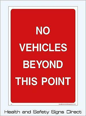 No Vehicles Beyond Here Signs & Stickers Large Sizes! Thick Materials! (P2)