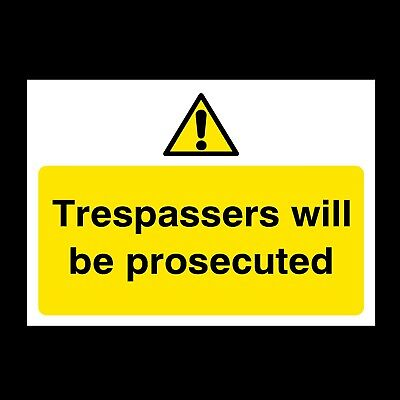 Trespassers Will Be Prosecuted Signs & Sticker Large Size Thick Materials! (S47)