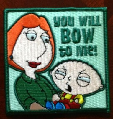 Family Guy Stewie You Will Bow To Me Embroidered Patch
