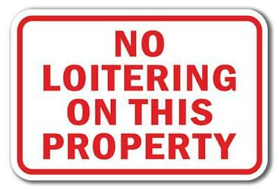 No Loitering Soliciting Panhandling Sign 12 x 18 Heavy Gauge Aluminum Signs