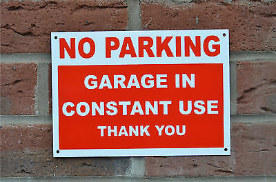 No Parking Garage In Constant Use Sign Or Sticker Choice Of Sizes Screen Printed