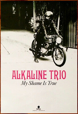 ALKALINE TRIO My Shame Is True Ltd Ed Discontinued RARE Poster +FREE Punk Poster