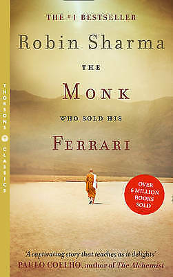 The Monk Who Sold His Ferrari by Robin Sharma NEW