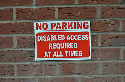 No Parking Disabled Access Required Metal, Plastic Or Sticker Choice Of 3 Sizes