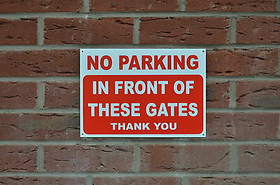 No Parking In Front Of These Gates Thank You Polite Notice Sign/Sticker 3 Sizes