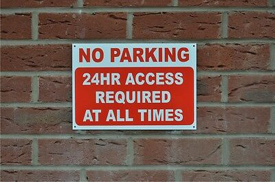 No Parking 24 Hour Access Required At All Times Sign / Sticker Choice Of 3 Sizes
