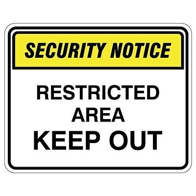 Security Safety Signs Security Sign Restricted