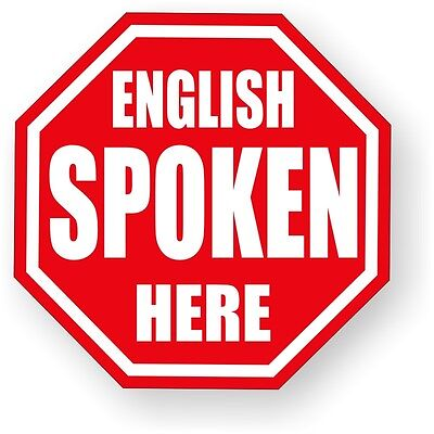 English Spoken Here Hard Hat Decal / Label / Sticker / USA Foreman Laborer