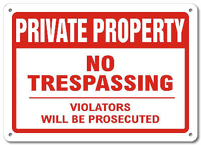Private Property No Trespassing Metal Aluminum Security Signs