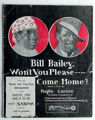 1902 COON SONG SHEET MUSIC BILL BAILEY BLACK AMERICANA DARKIE RACISM