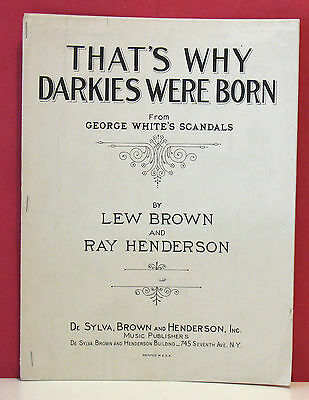 Black Americana Sheet Music - That's Why Darkies Were Born - 1931