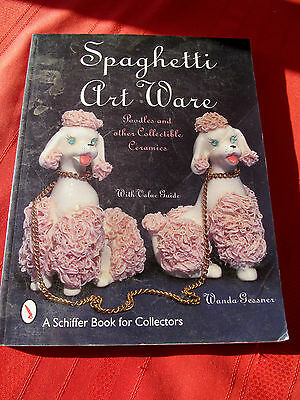Spaghetti & Art Ware Poodles & Other Collectible Ceramics Gessner Price Guide