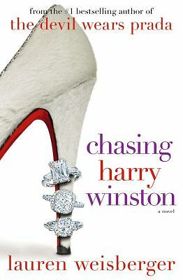 Chasing Harry Winston by Lauren Weisberger (2008, Hardcover)