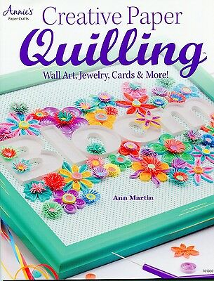 Creative Paper Quilling Pattern Book by Ann Martin Many Projects Soft Cover New