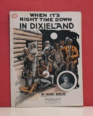 Black Americana Sheet Music - When It's Night Time Down In Dixieland - 1914
