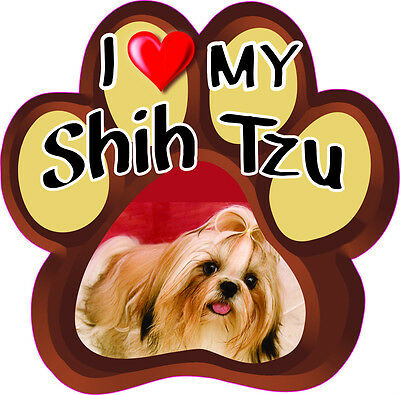 I LOVE MY SHIH TZU CUTE DOG Bumper Sticker PAW #184